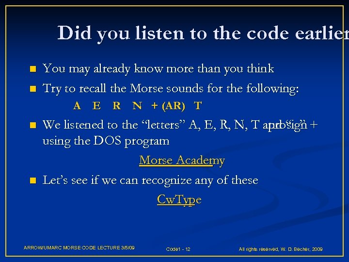Did you listen to the code earlier n n You may already know more