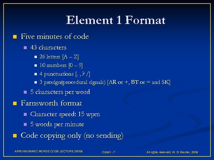 Element 1 Format n Five minutes of code n 43 characters n n n