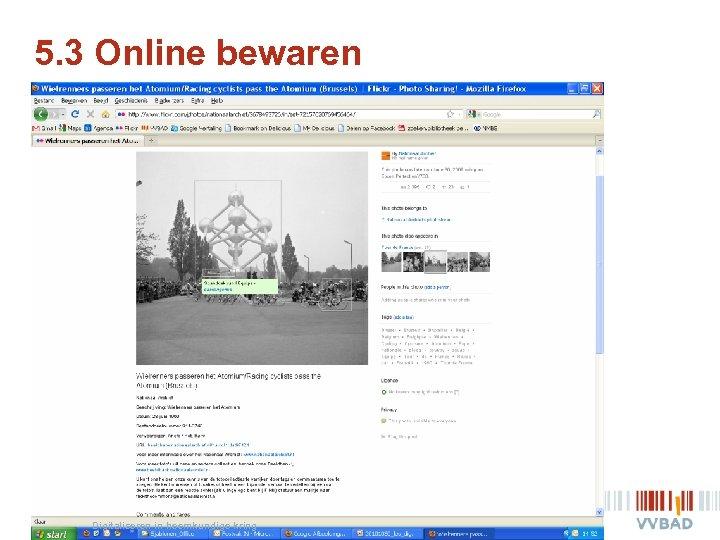 5. 3 Online bewaren | Digitaliseren in heemkundige kring