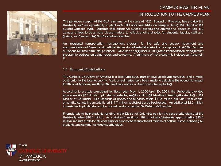 CAMPUS MASTER PLAN INTRODUCTION TO THE CAMPUS PLAN The generous support of the CUA