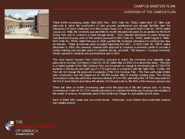 CAMPUS MASTER PLAN OVERVIEW OF THE CAMPUS PLAN There further processing cases 1992 -2002