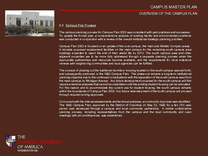 CAMPUS MASTER PLAN OVERVIEW OF THE CAMPUS PLAN 2. 2 Campus Plan Process The
