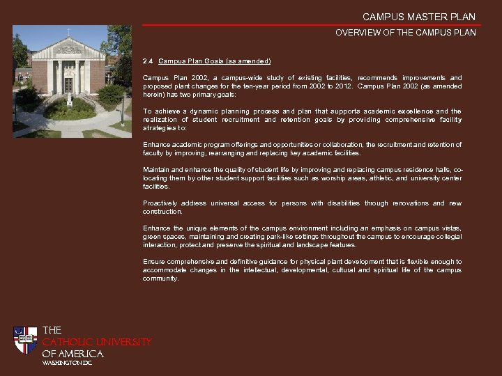CAMPUS MASTER PLAN OVERVIEW OF THE CAMPUS PLAN 2. 4 Campus Plan Goals (as