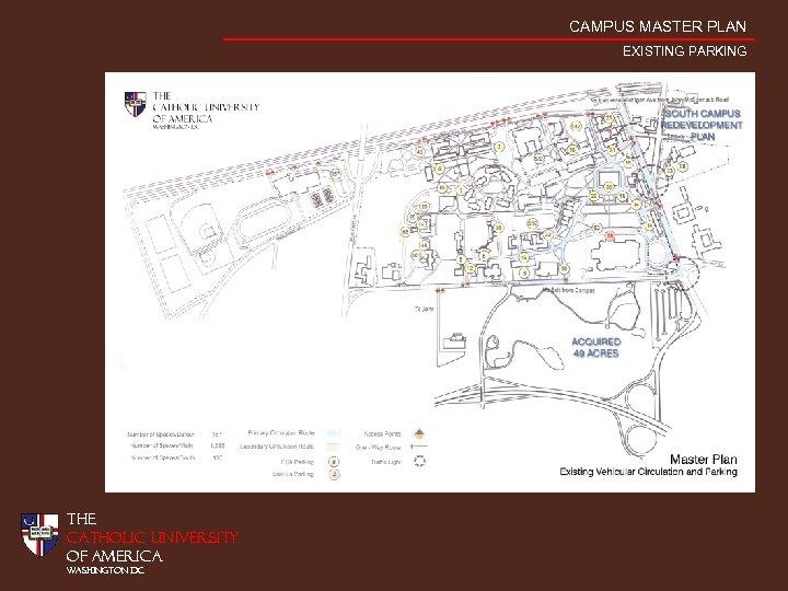 CAMPUS MASTER PLAN EXISTING PARKING THE CATHOLIC UNIVERSITY OF AMERICA WASHINGTON DC
