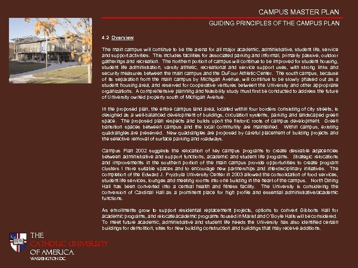 CAMPUS MASTER PLAN GUIDING PRINCIPLES OF THE CAMPUS PLAN 4. 2 Overview The main