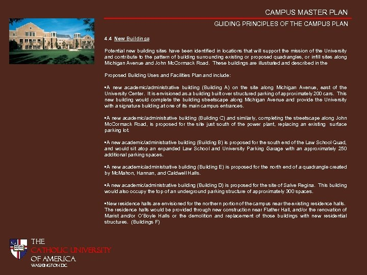 CAMPUS MASTER PLAN GUIDING PRINCIPLES OF THE CAMPUS PLAN 4. 4 New Buildings Potential