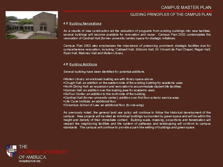 CAMPUS MASTER PLAN GUIDING PRINCIPLES OF THE CAMPUS PLAN 4. 5 Building Renovations As