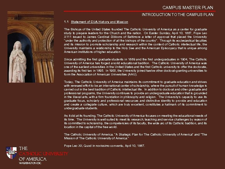 CAMPUS MASTER PLAN INTRODUCTION TO THE CAMPUS PLAN 1. 1 Statement of CUA History