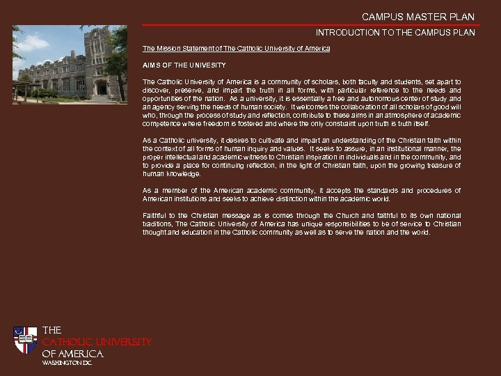 CAMPUS MASTER PLAN INTRODUCTION TO THE CAMPUS PLAN The Mission Statement of The Catholic