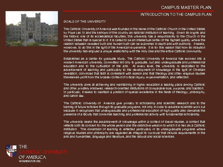 CAMPUS MASTER PLAN INTRODUCTION TO THE CAMPUS PLAN GOALS OF THE UNIVERSITY The Catholic
