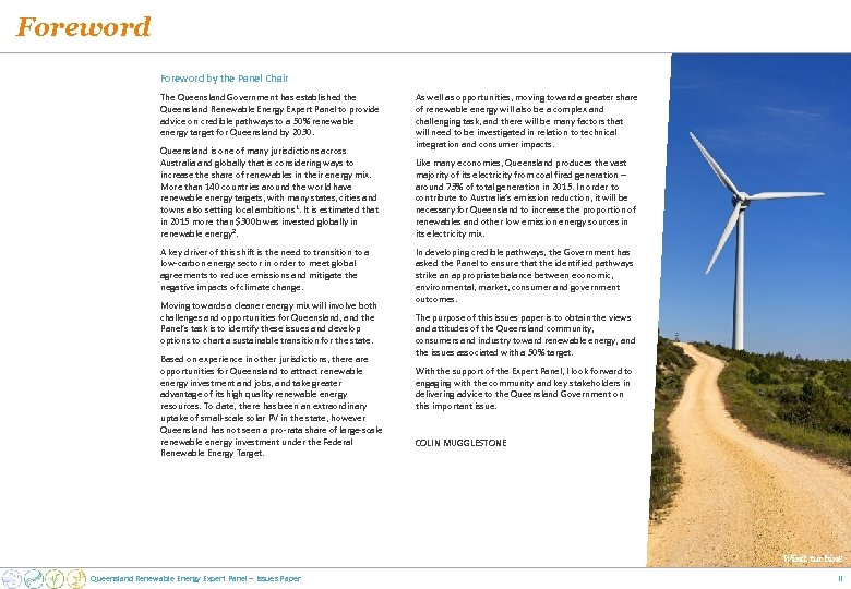 Foreword by the Panel Chair The Queensland Government has established the Queensland Renewable Energy