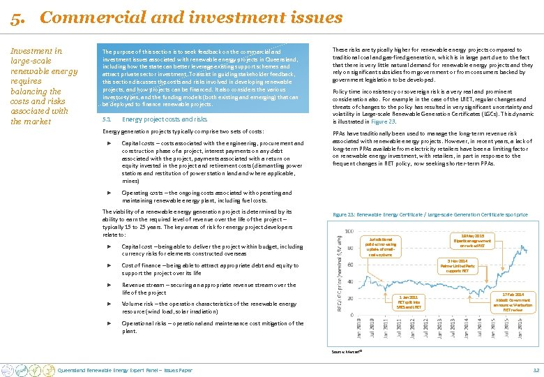 5. Commercial and investment issues Investment in large-scale renewable energy requires balancing the costs