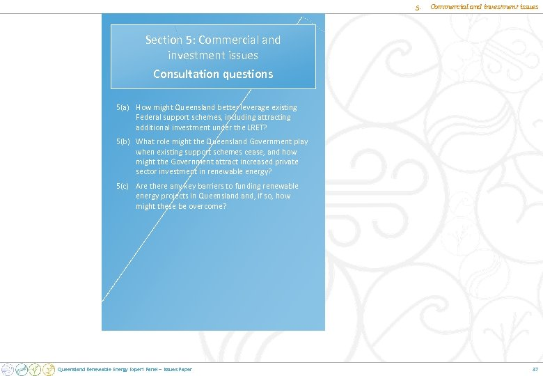 5. Commercial and investment issues Section 5: Commercial and investment issues Consultation questions 5(a)