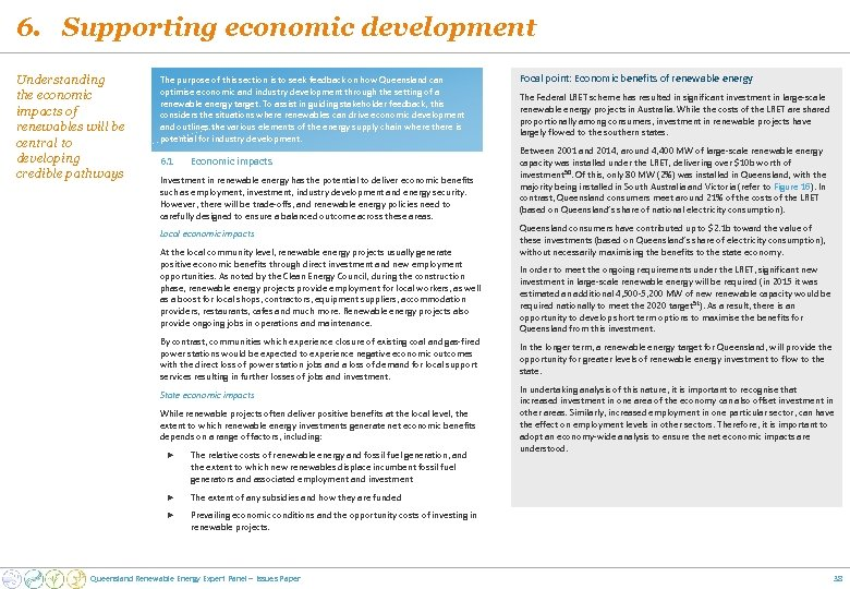6. Supporting economic development Understanding the economic impacts of renewables will be central to