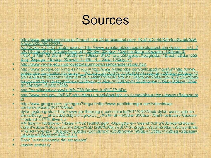 Sources • • http: //www. google. com/imgres? imgurl=http: //3. bp. blogspot. com/_f. Kg 21