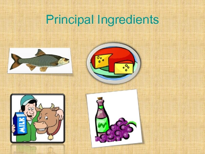 Principal Ingredients