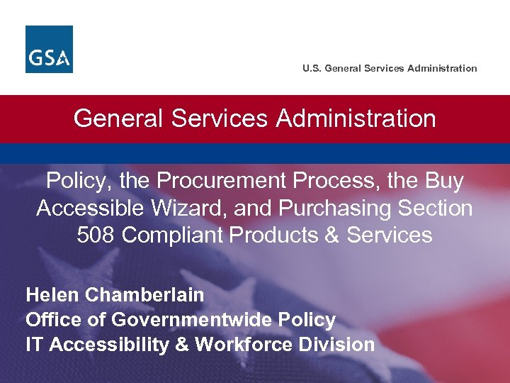 U. S. General Services Administration Policy, the Procurement Process, the Buy Accessible Wizard, and