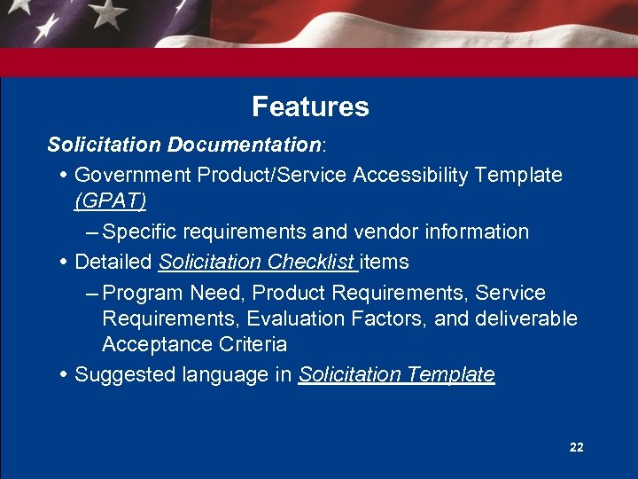 Features Solicitation Documentation: Government Product/Service Accessibility Template (GPAT) – Specific requirements and vendor information