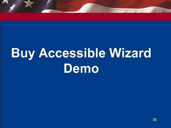 Buy Accessible Wizard Demo 32