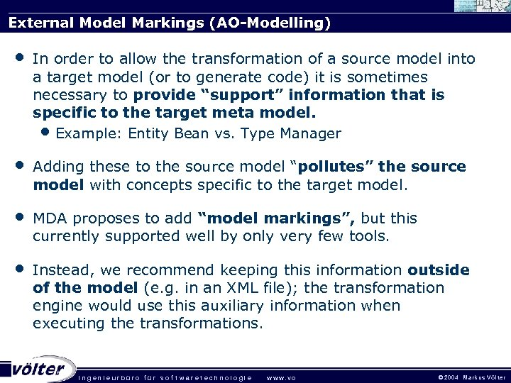 External Model Markings (AO-Modelling) • In order to allow the transformation of a source