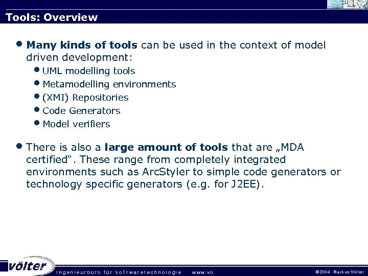 Tools: Overview • Many kinds of tools can be used in the context of