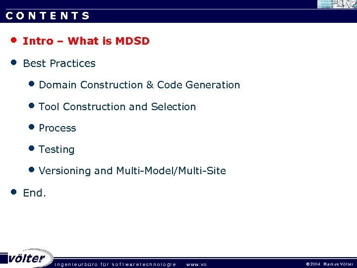 CONTENTS • • Intro – What is MDSD Best Practices • Domain Construction &