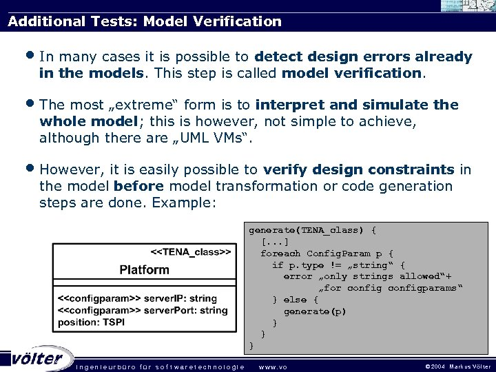 Additional Tests: Model Verification • In many cases it is possible to detect design