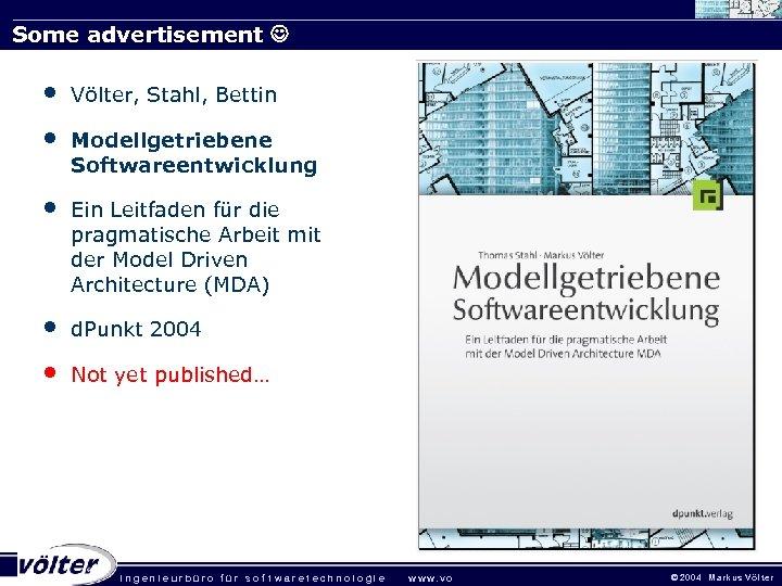 Some advertisement • • Völter, Stahl, Bettin • Ein Leitfaden für die pragmatische Arbeit