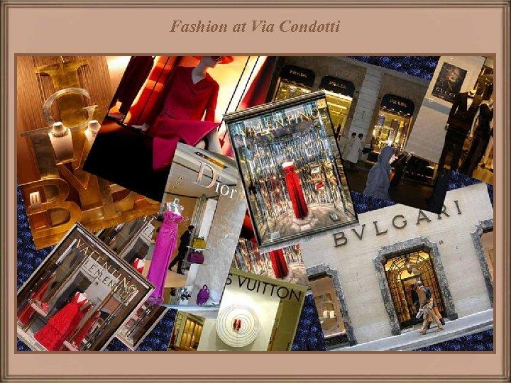 Fashion at Via Condotti