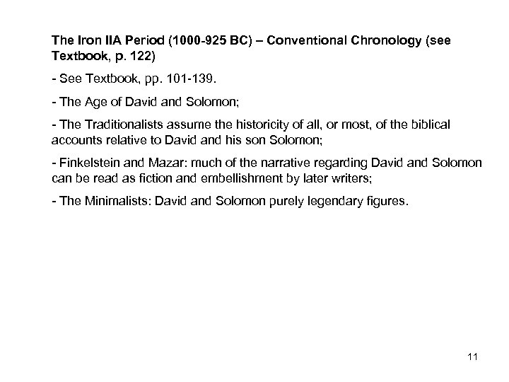 The Iron IIA Period (1000 -925 BC) – Conventional Chronology (see Textbook, p. 122)
