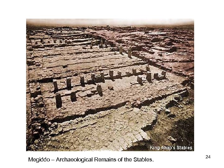 Megiddo – Archaeological Remains of the Stables. 24