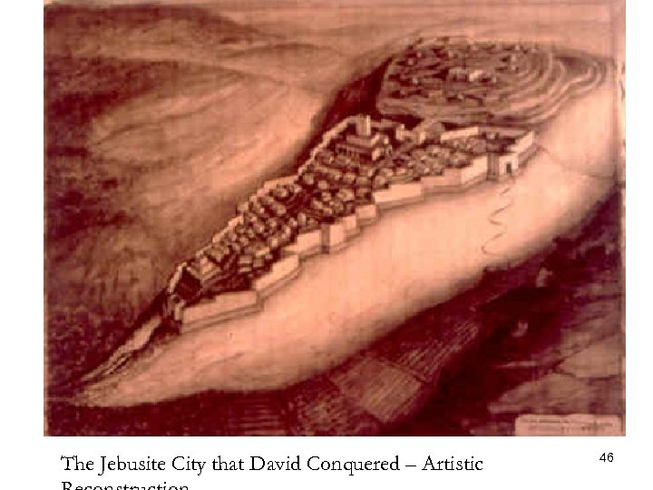The Jebusite City that David Conquered – Artistic 46