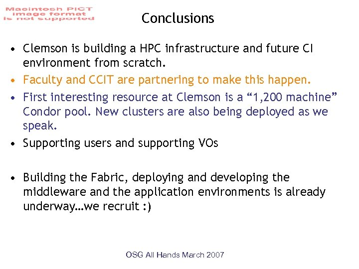 Conclusions • Clemson is building a HPC infrastructure and future CI environment from scratch.