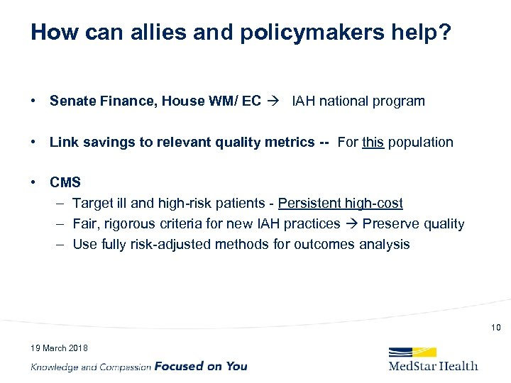 How can allies and policymakers help? • Senate Finance, House WM/ EC IAH national