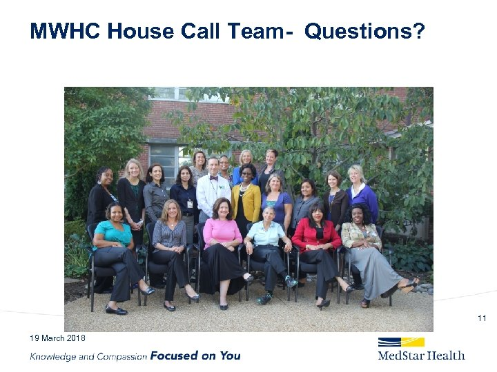 MWHC House Call Team- Questions? 11 19 March 2018