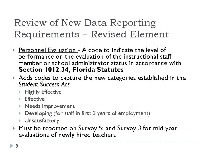 Review of New Data Reporting Requirements – Revised Element Personnel Evaluation - A code