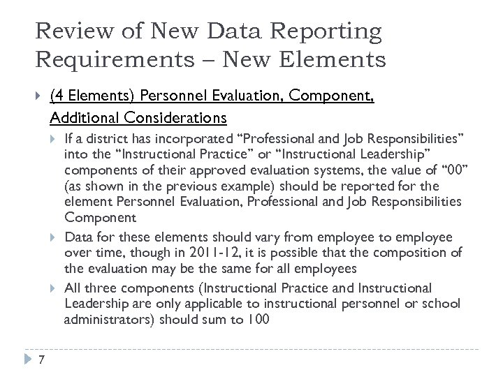 Review of New Data Reporting Requirements – New Elements (4 Elements) Personnel Evaluation, Component,
