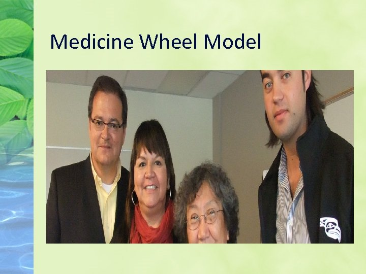 Medicine Wheel Model