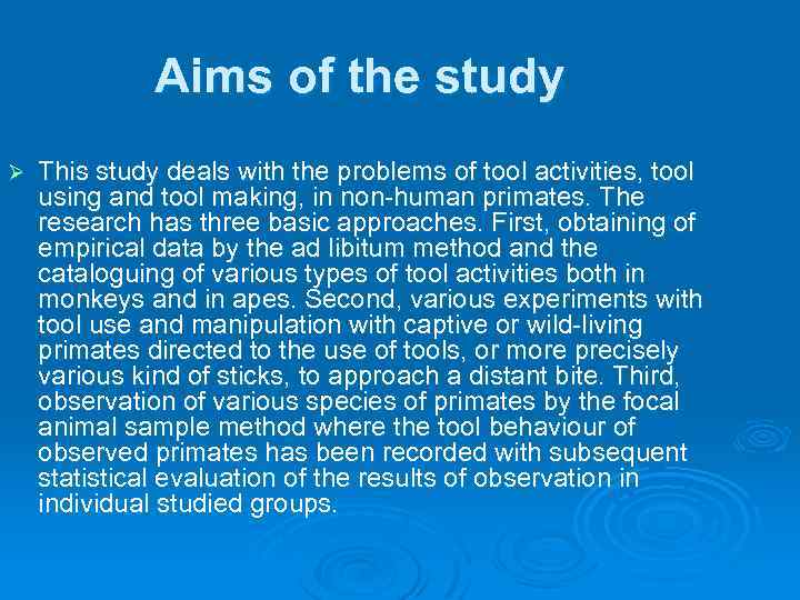Aims of the study Ø This study deals with the problems of tool activities,