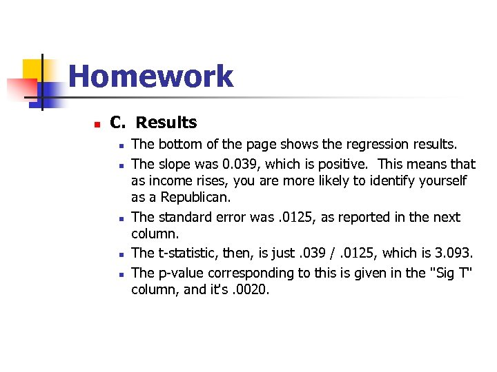 Homework n C. Results n n n The bottom of the page shows the