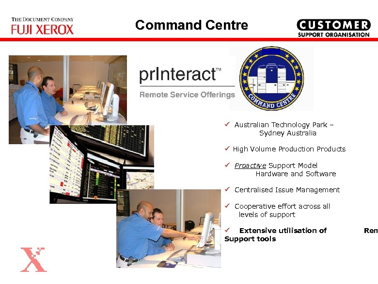 Command Centre ü Australian Technology Park – Sydney Australia ü High Volume Production Products