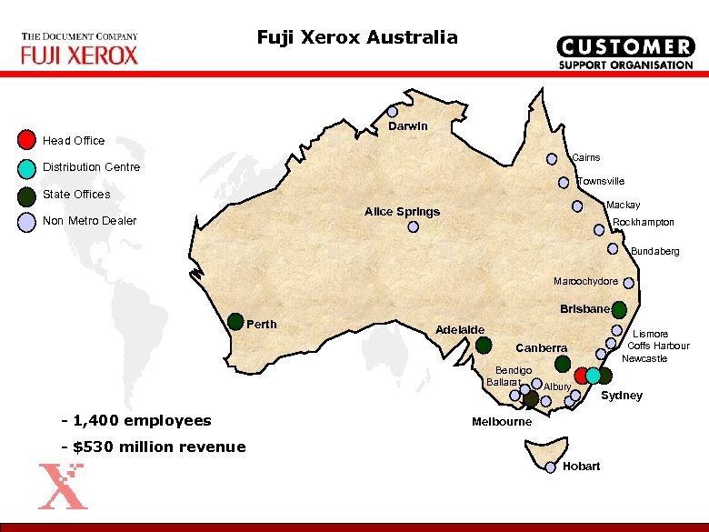 Fuji Xerox Australia Darwin Head Office Cairns Distribution Centre Townsville State Offices Mackay Alice