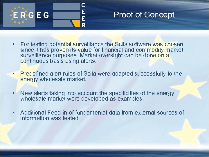 Proof of Concept • For testing potential surveillance the Scila software was chosen since