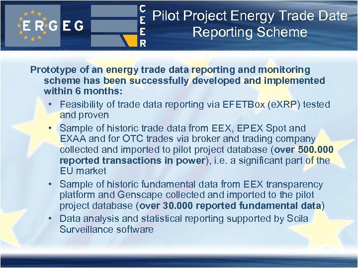 Pilot Project Energy Trade Date Reporting Scheme Prototype of an energy trade data reporting