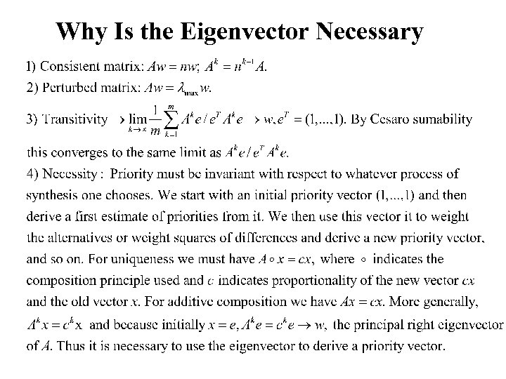 Why Is the Eigenvector Necessary
