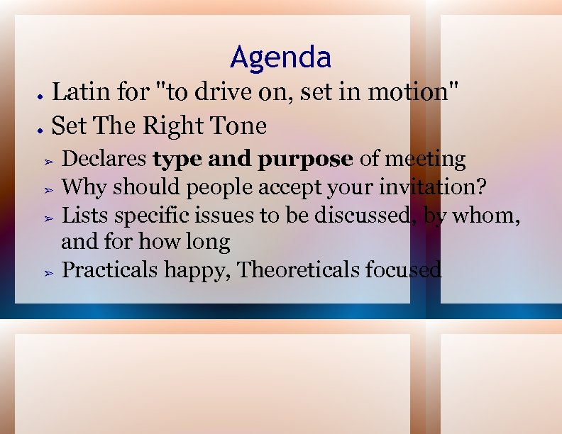 Agenda ● ● Latin for