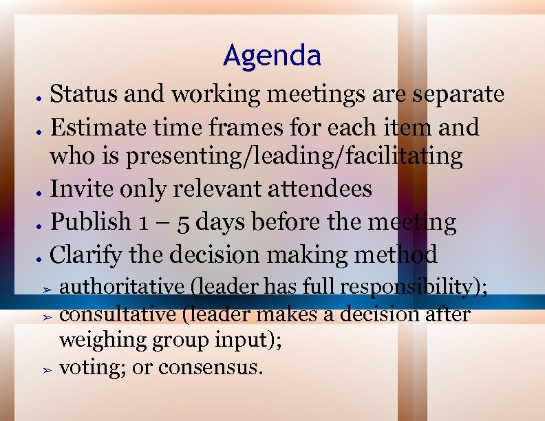 Agenda ● ● ● Status and working meetings are separate Estimate time frames for
