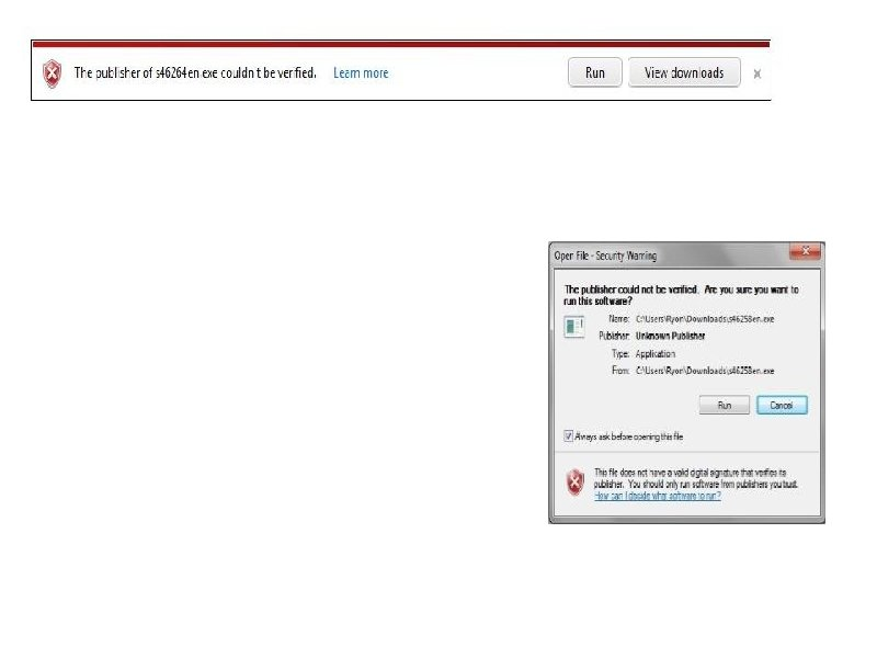 "After the file downloads, you may be prompted with a security warning. Click ""Run"""