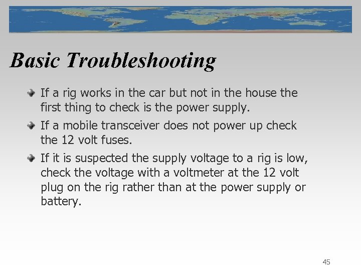 Basic Troubleshooting If a rig works in the car but not in the house