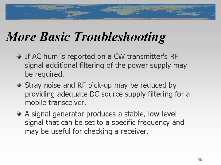 More Basic Troubleshooting If AC hum is reported on a CW transmitter's RF signal